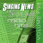 Singing News: Best of the Best - Southern Gospel Radio Hits, Vol. 5