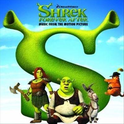 Shrek Forever After [Original Motion Picture Soundtrack]