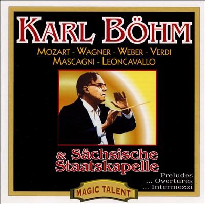 Karl Böhm conducts Mozart, Wagner, Weber, Verdi