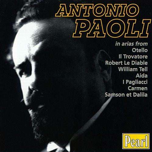 Antonio Paoli in arias from Otello, Il Trovatore...