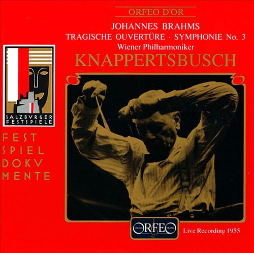 Brahms: Symphony No. 3; Tragic Overture