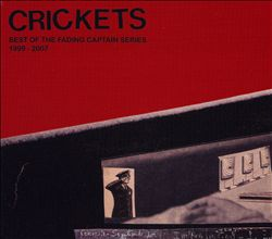 Crickets: Best of the Fading Captain Series 1999-2007