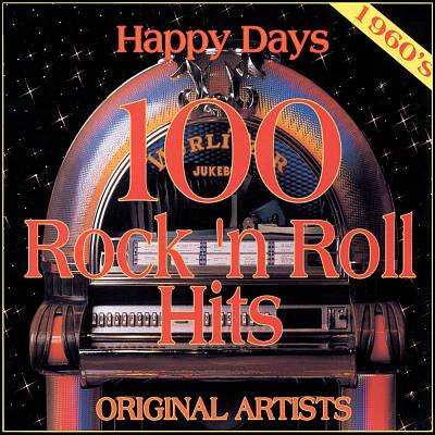 Happy Days: 100 Rock 'N' Roll Hits
