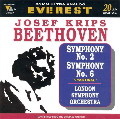 "Beethoven: Symphonies Nos. 2 & 6 ""Pastoral"""