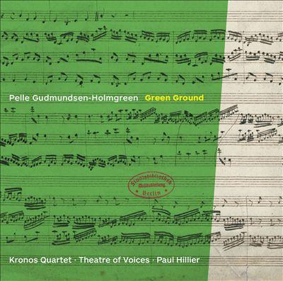 Pelle Gudmunsen-Holmgreen: Green Ground