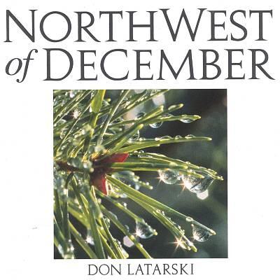 Northwest of December