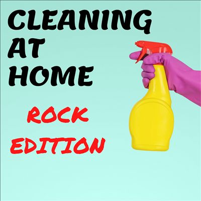 Cleaning at Home [Rock Edition]