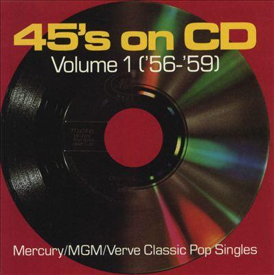 45's on CD, Vol. 1 (1956-1959)