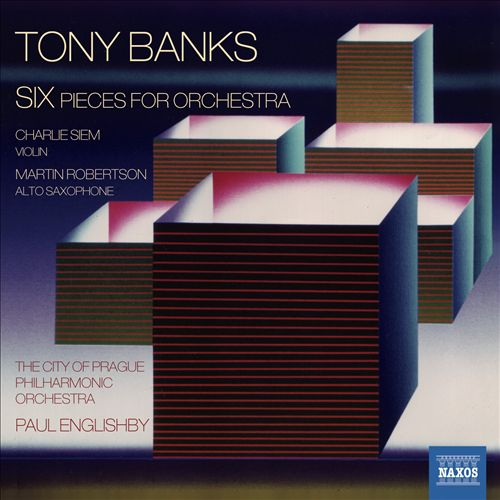 Tony Banks: Six Pieces for Orchestra