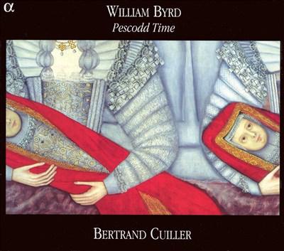 William Byrd: Pescodd Time