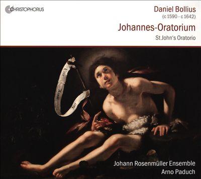 Daniel Bollius: Johannes-Oratorium