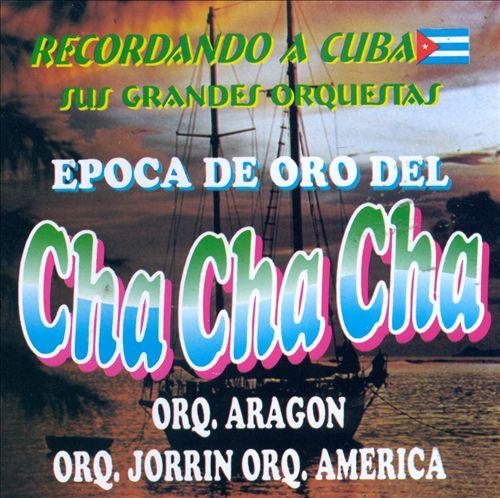 Epoca de Oro Cha Cha Cha