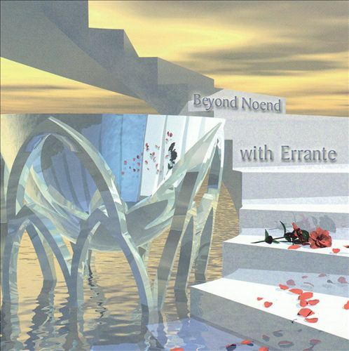 Beyond Noend with Errante