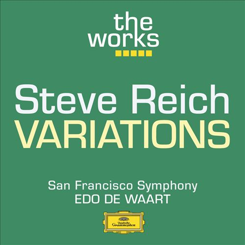 Reich: Variations For Winds, Strings And Keyboards