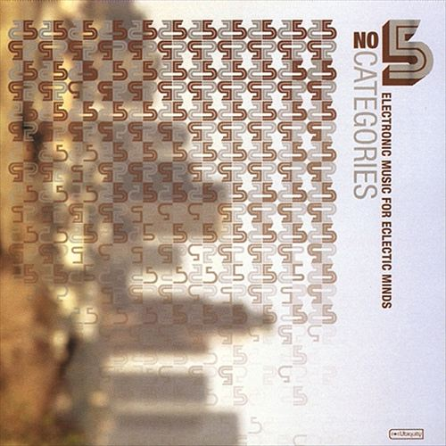 No Categories, Vol. 5: Electronic Music for Eclectic Minds