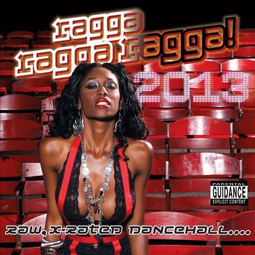 Ragga Ragga Ragga 2013