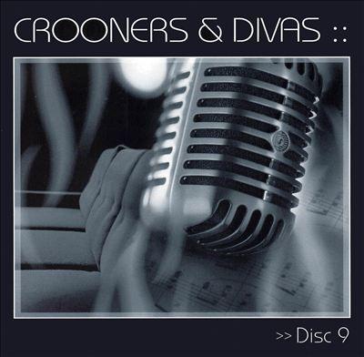 Crooners & Divas [Disc 9]