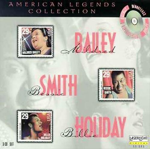 American Legends: Mildred Bailey/Bessie Smith/Billie Holiday