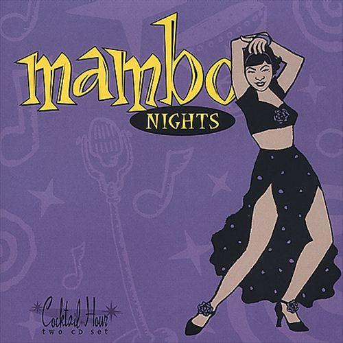 Cocktail Hour: Mambo Nights