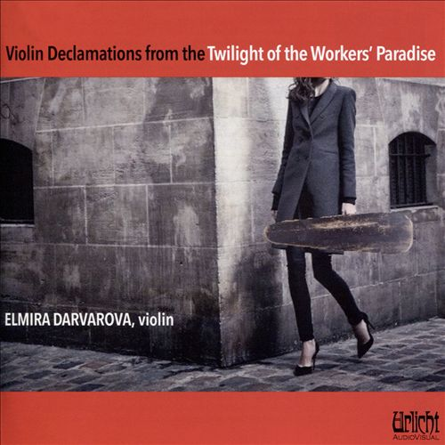 Violin Declamations from the Twilight of the Workers' Paradise