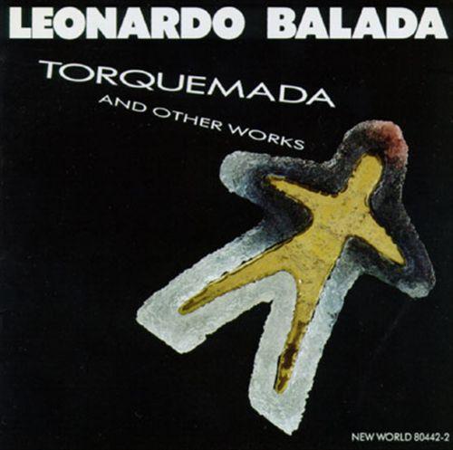 Leonardo Balada: Torquemada and Other Works