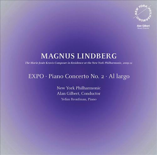 Lindberg: EXPO; Piano Concerto No. 2; Al largo