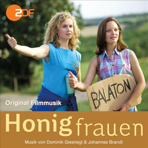 Honigfrauen [Original Motion Picture Soundtrack]