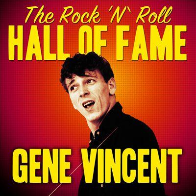 The Rock 'N' Roll Hall of Fame - Gene Vincent