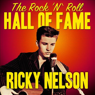 The Rock 'N' Roll Hall of Fame - Ricky Nelson