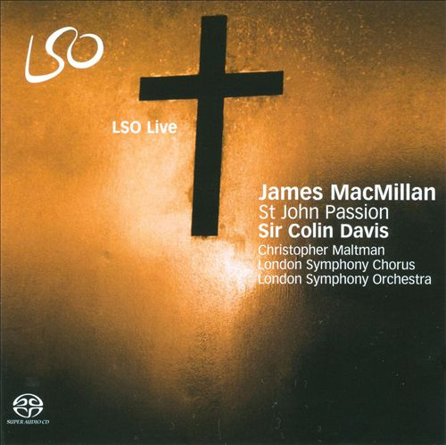 James MacMillan: St. John Passion