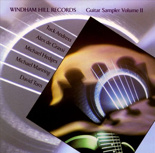 Windham Hill Records Guitar Sampler, Vol. 2