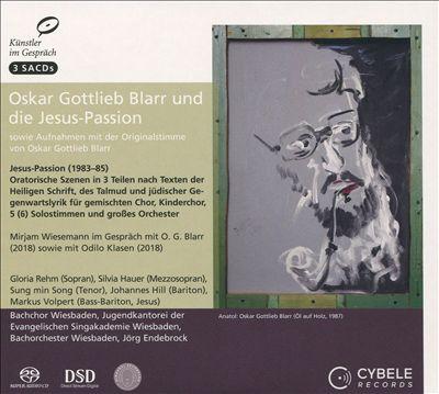 Oskar Gottlieb Blarr und die Jesus-Passion