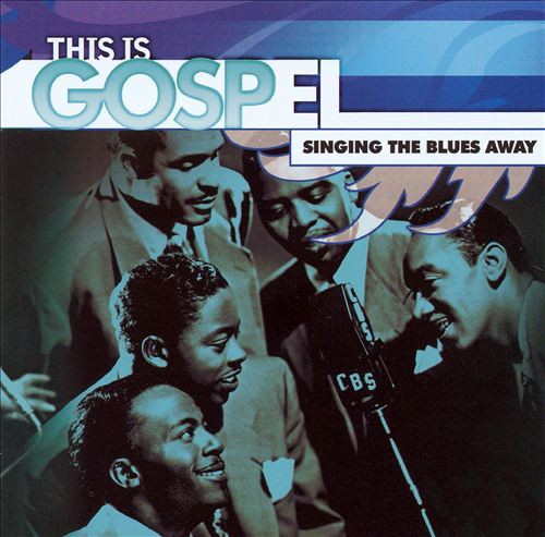 This Is Gospel: Singing the Blues