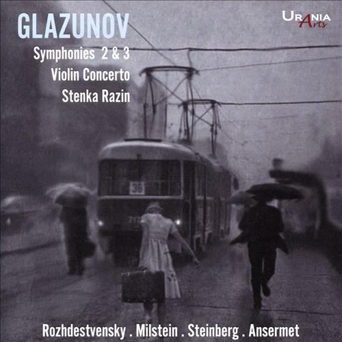 Glazunov: Symphonies 2 & 3; Violin Concerto; Stenka Razin