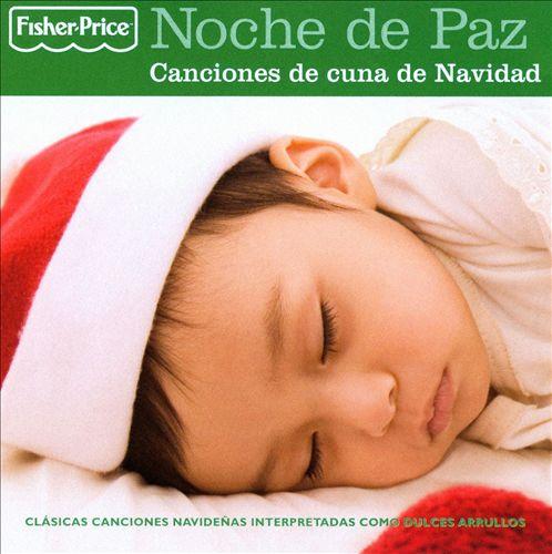 Noche de Paz: Canciones de Cuna de Navidad