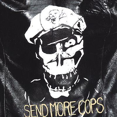 Send More Cops