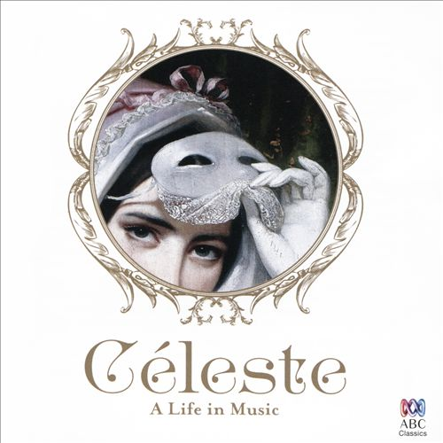 Céleste: A Life in Music