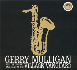 Concert Jazz Band Live at the Village Vanguard