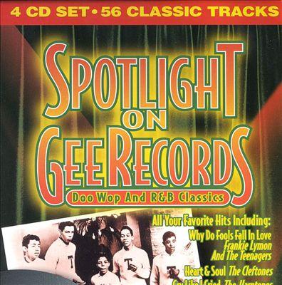 Spotlight on Gee, Vols.1-4: R&B Classics