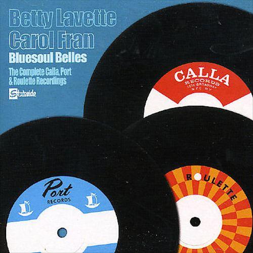 Bluesoul Belles: The Complete Calla, Port & Roulette Recordings