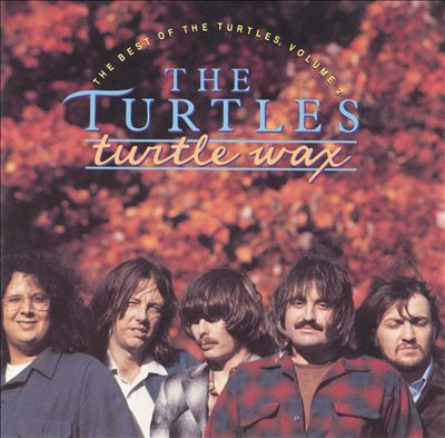 Turtle Wax: The Best of the Turtles, Vol. 2