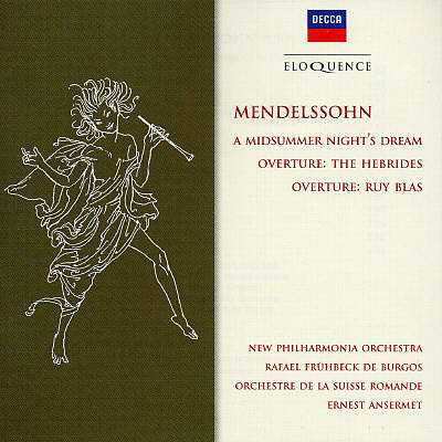 Mendelssohn: A Midsummer Night's Dream; Overtures 'Ruy Blas' & 'Hebrides'