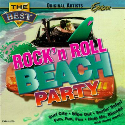The Best of Rock 'N' Roll Beach Party