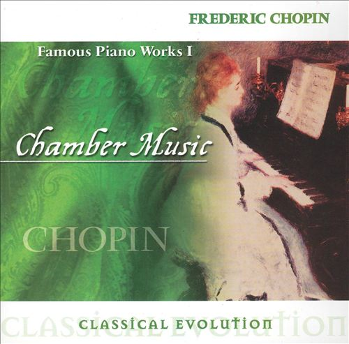 Classical Evolution: Chopin - Famous Piano Works, Vol. 1