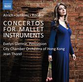 Concertos for Mallet Instruments: Alrich, Jenkins, Rorem