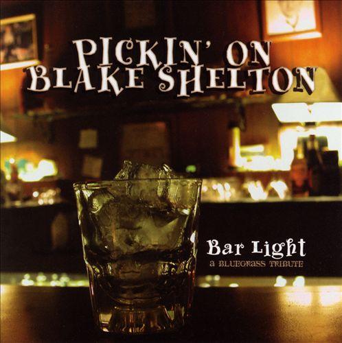 Pickin' on Blake Shelton: Bar Light