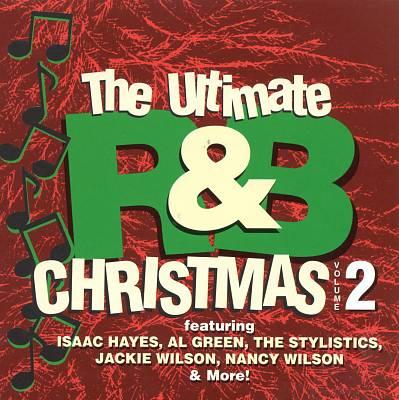 The Ultimate R&B Christmas, Vol. 2
