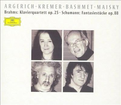 Brahms: Piano Quartet Op. 25; Schumann: Fantasiestücke Op. 88