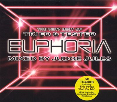 Euphoria: Very Best of Tried and Tested: Mixed by Judge Jules