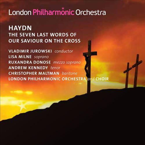 Haydn: The Seven Last Words Of Our Saviour On The Cross